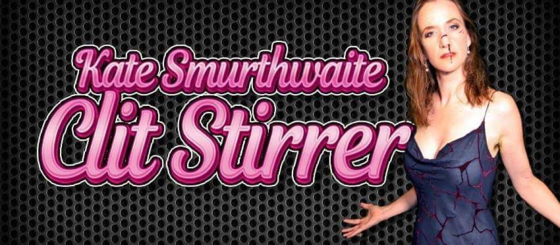 TicketEase - Sell Tickets Online - Kate Smurthwaite Clit Stirrer